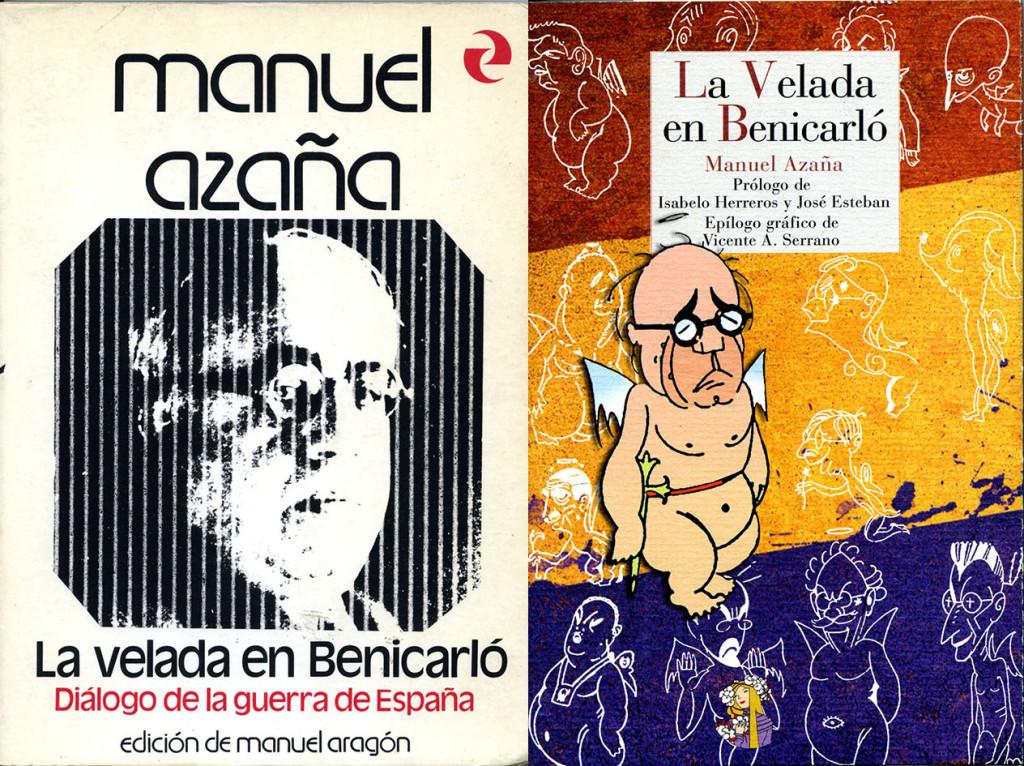 "Ediciones de ""La velada en Benicarló"". (Castalia yReino deCordelia)."