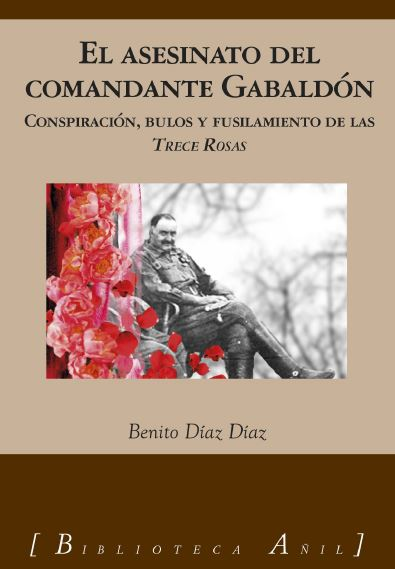 El asesinato del comandante Gabaldón- Benito Díaz