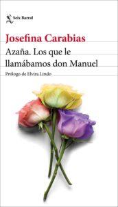 portada_azana-los-que-le-llamabamos-don-manuel_josefina-carabias_202011021120